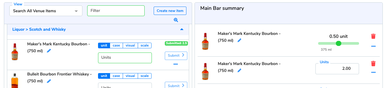 The Maker's Mark has been submitted, and it appears as one entry of 0.5 units, and another line entry of 2 units.
