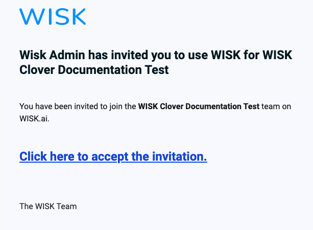 The invitation email with a link to create your user account.